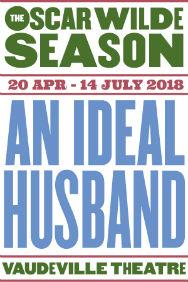 London Theatre Tickets - An Ideal Husband