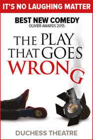 London Theatre Tickets - The Play That Goes Wrong