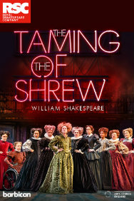 London Theatre Tickets - RSC: The Taming of the Shrew