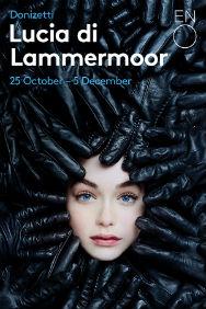 London Theatre Tickets - Lucia di Lammermoor - ENO