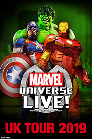 London Theatre Tickets - Marvel Universe LIVE!
