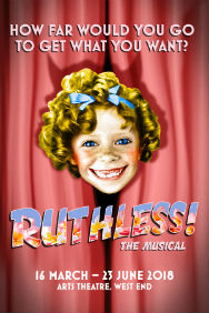 London Theatre Tickets - Ruthless! The Musical