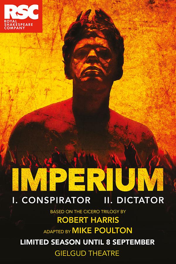 London Theatre Tickets - Imperium II: Dictator