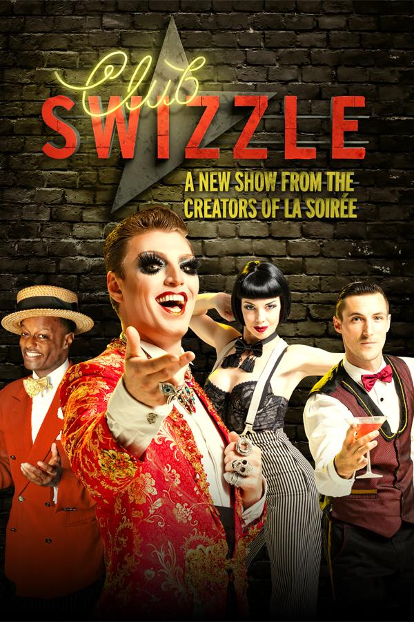 London Theatre Tickets - Club Swizzle