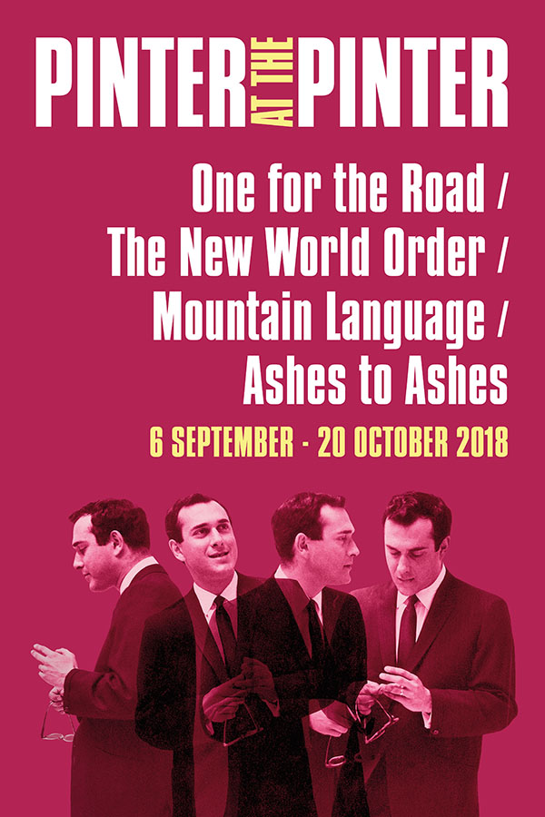 London Theatre Tickets - One for the Road / New World Order / Mountain Language / Ashes to Ashes
