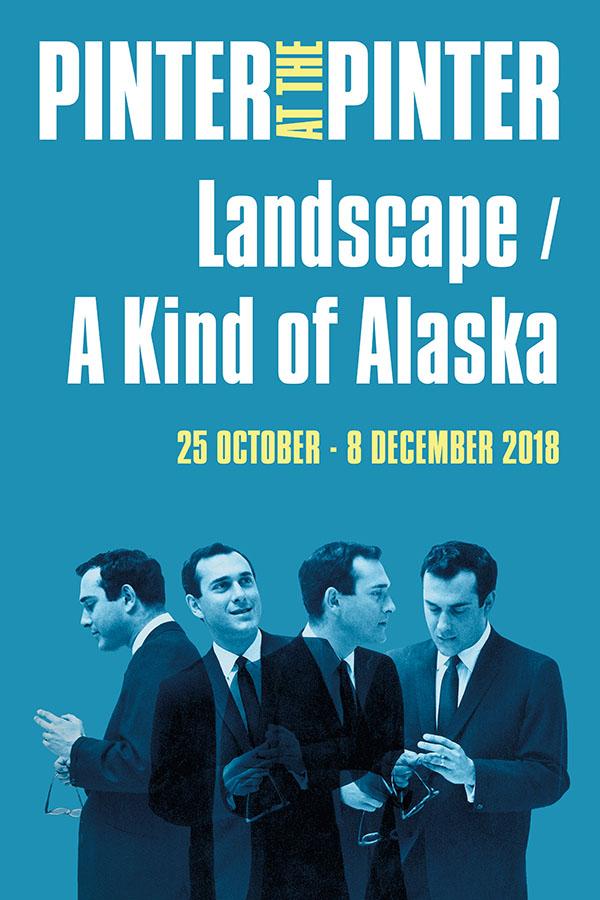 London Theatre Tickets - Landscape / A Kind of Alaska