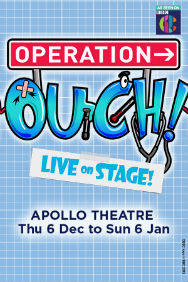 London Theatre Tickets - Operation Ouch