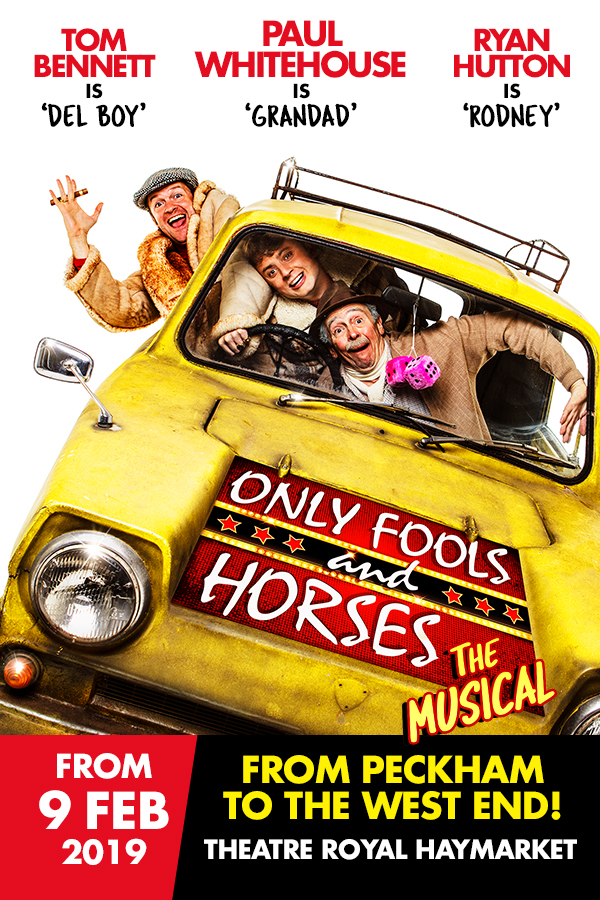London Theatre Tickets - Only Fools and Horses - The Musical