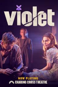 London Theatre Tickets - Violet