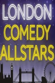 London Theatre Tickets - London Comedy Allstars