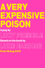 London Theatre Tickets - A Very Expensive Poison