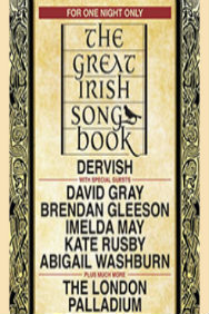 London Theatre Tickets - Dervish - The Great Irish Songbook