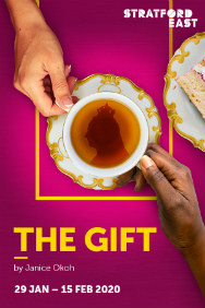 London Theatre Tickets - The Gift